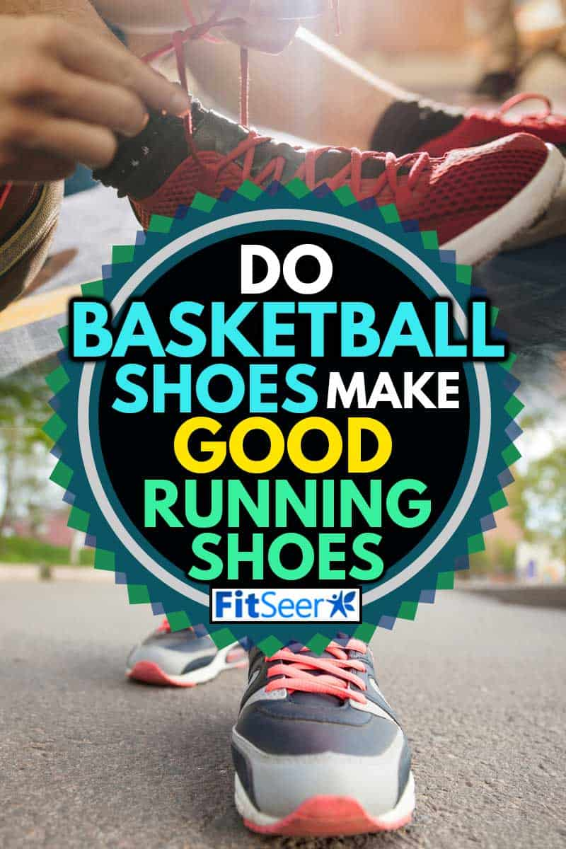 A collage of running shoes and a basketball shoes, Do Basketball Shoes Make Good Running Shoes?