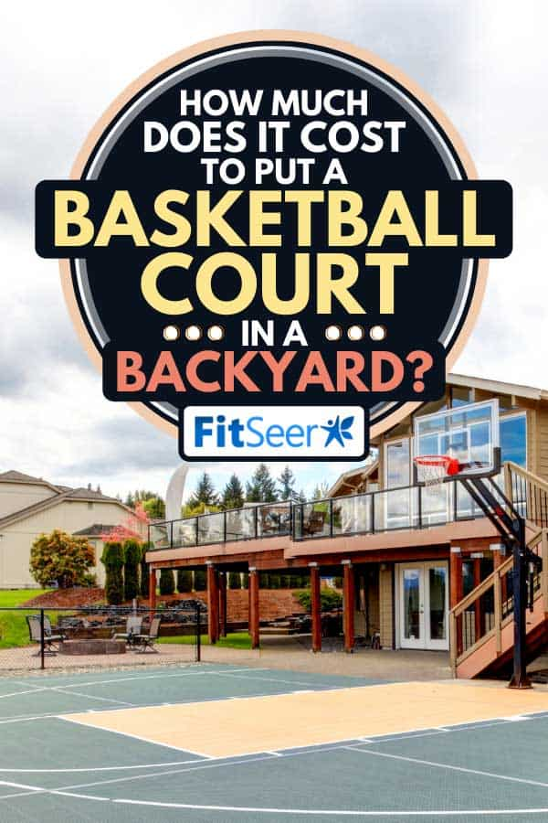 House backyard with basketball court, How Much Does It Cost To Put A Basketball Court In A Backyard?
