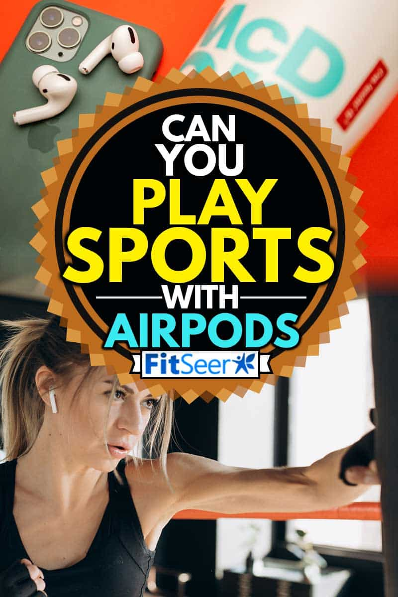 Female in airpods Punching a Boxing bag With Boxing Gloves at the gym, Can You Play Sports With AirPods?