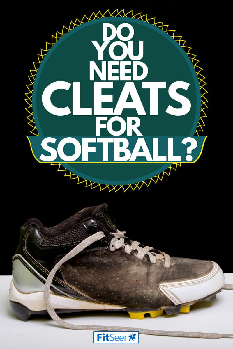 A shoe with cleats on it perfect for softball, Do You Need Cleats For Softball?