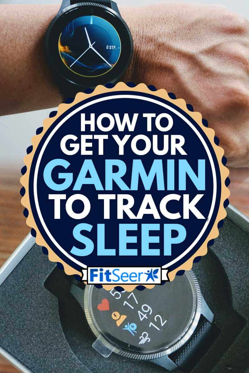 A collage of garmin smartwatch, How to Get Your Garmin to Track Sleep