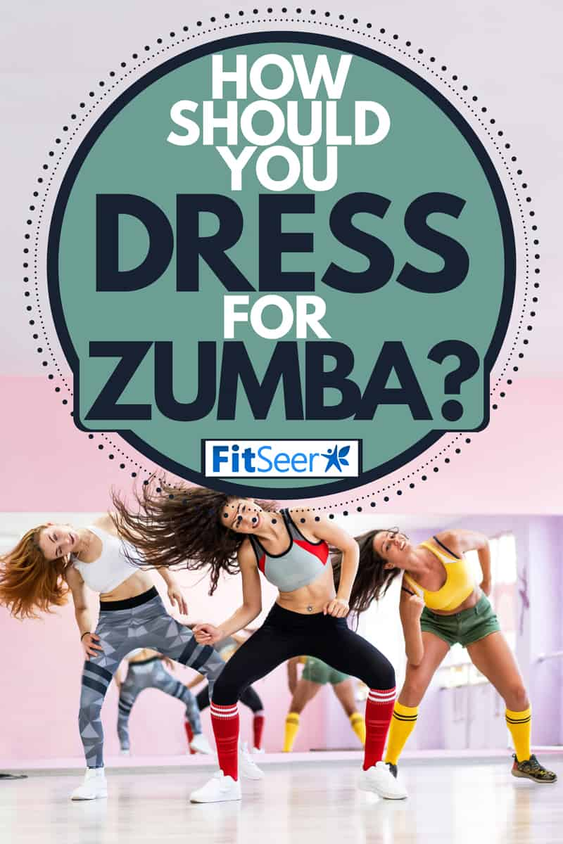 A group of dancers in dancing outfits moving and swaying to the beat of the music, How Should You Dress For Zumba?