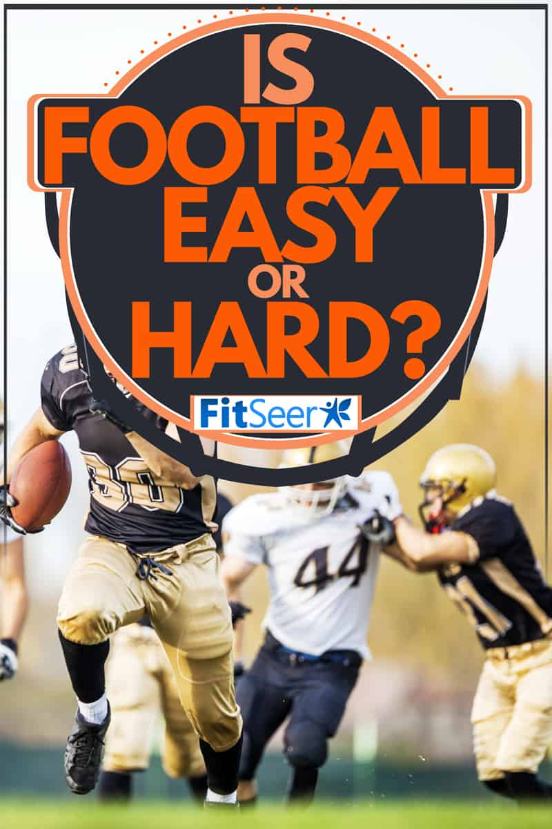 Quarterbacks chasing the runner across several yards on a football field, Is Football Easy or Hard?