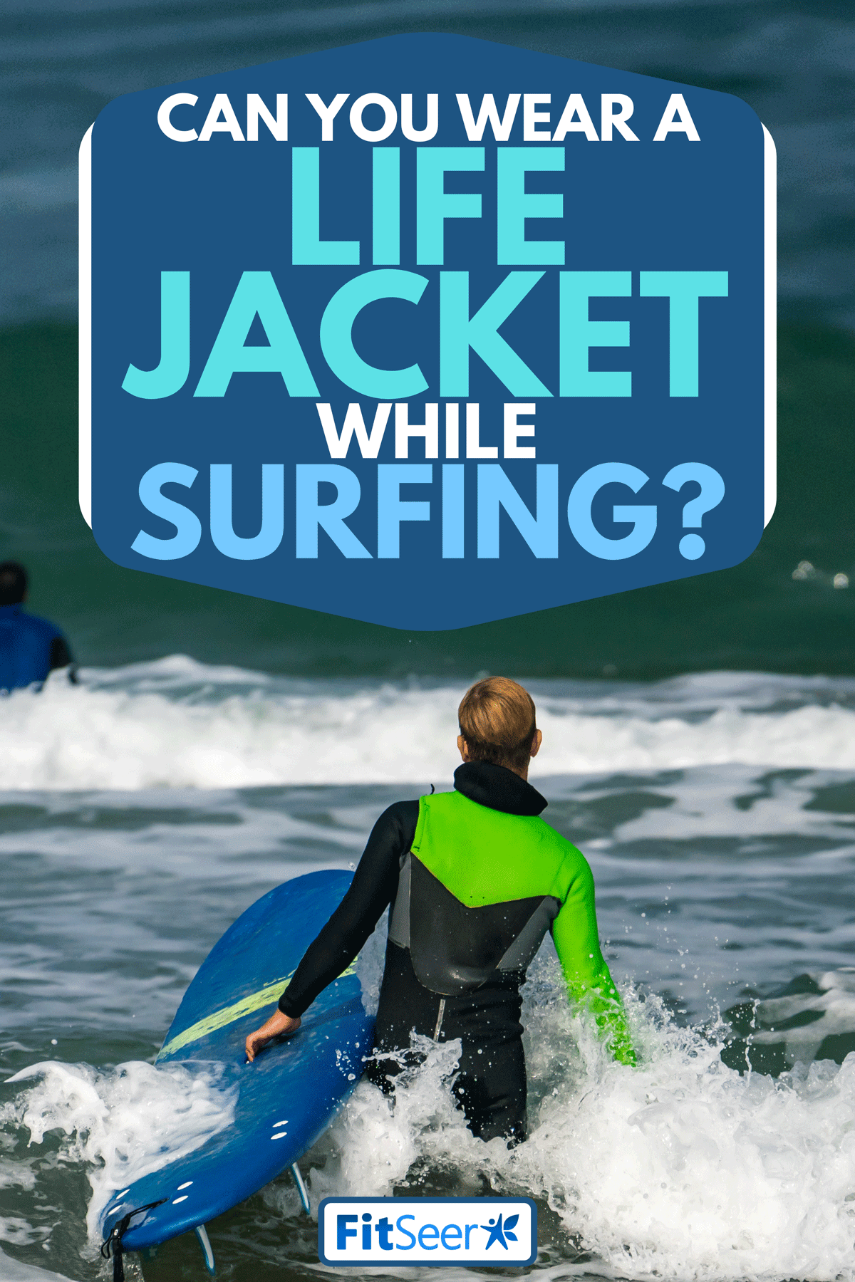 A man holding his surfboard going to surf, Can You Wear A Life Jacket While Surfing?