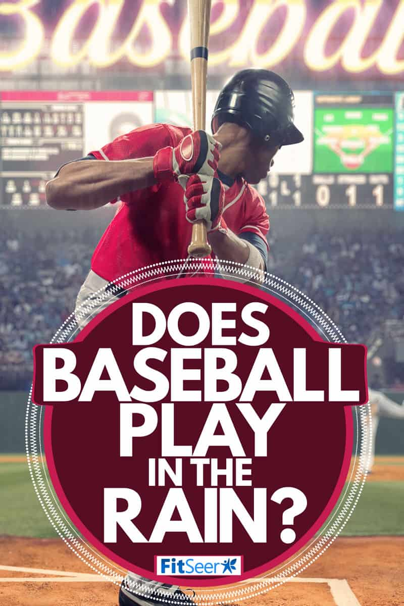 A baseball player in swinging position to hit the baseball, Does Baseball Play in the Rain?