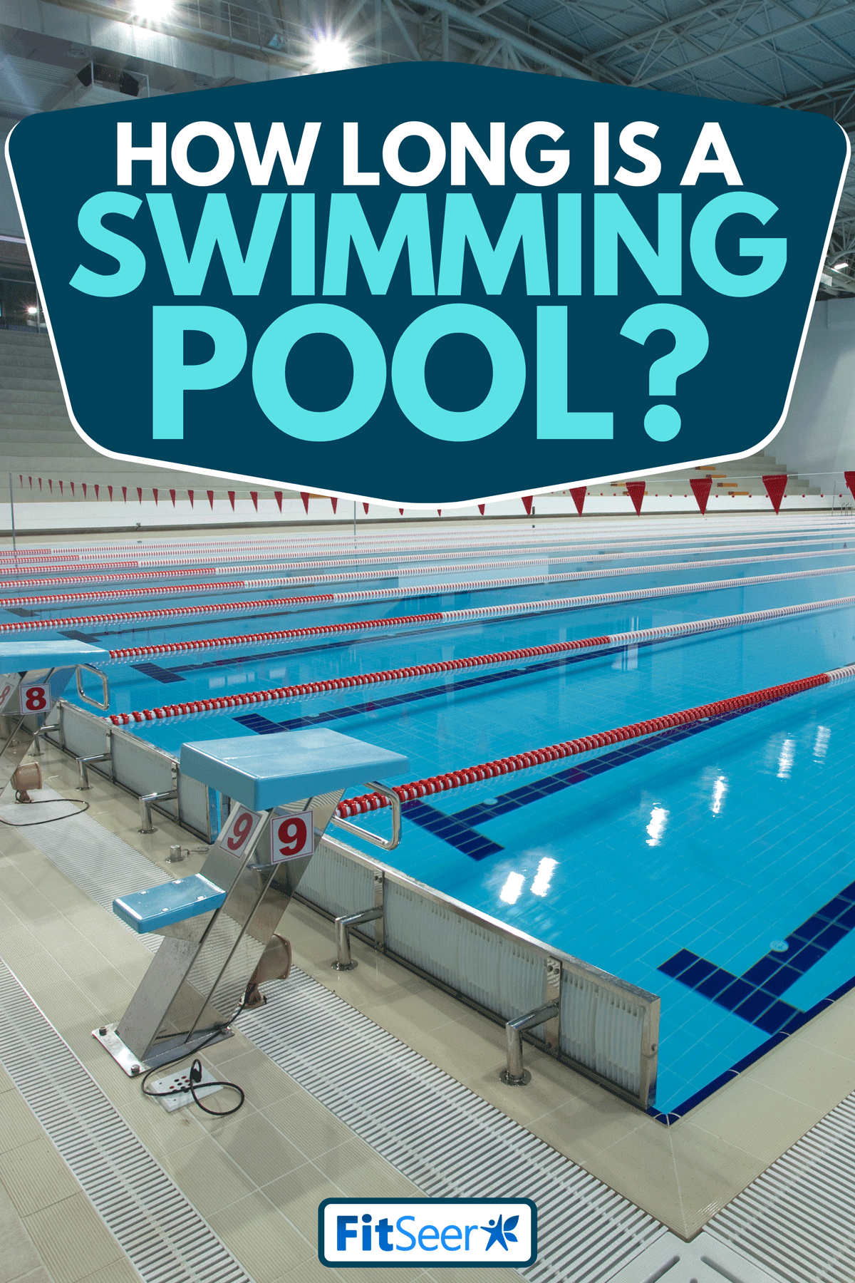 An Olympic swimming pool, How Long Is A Swimming Pool?