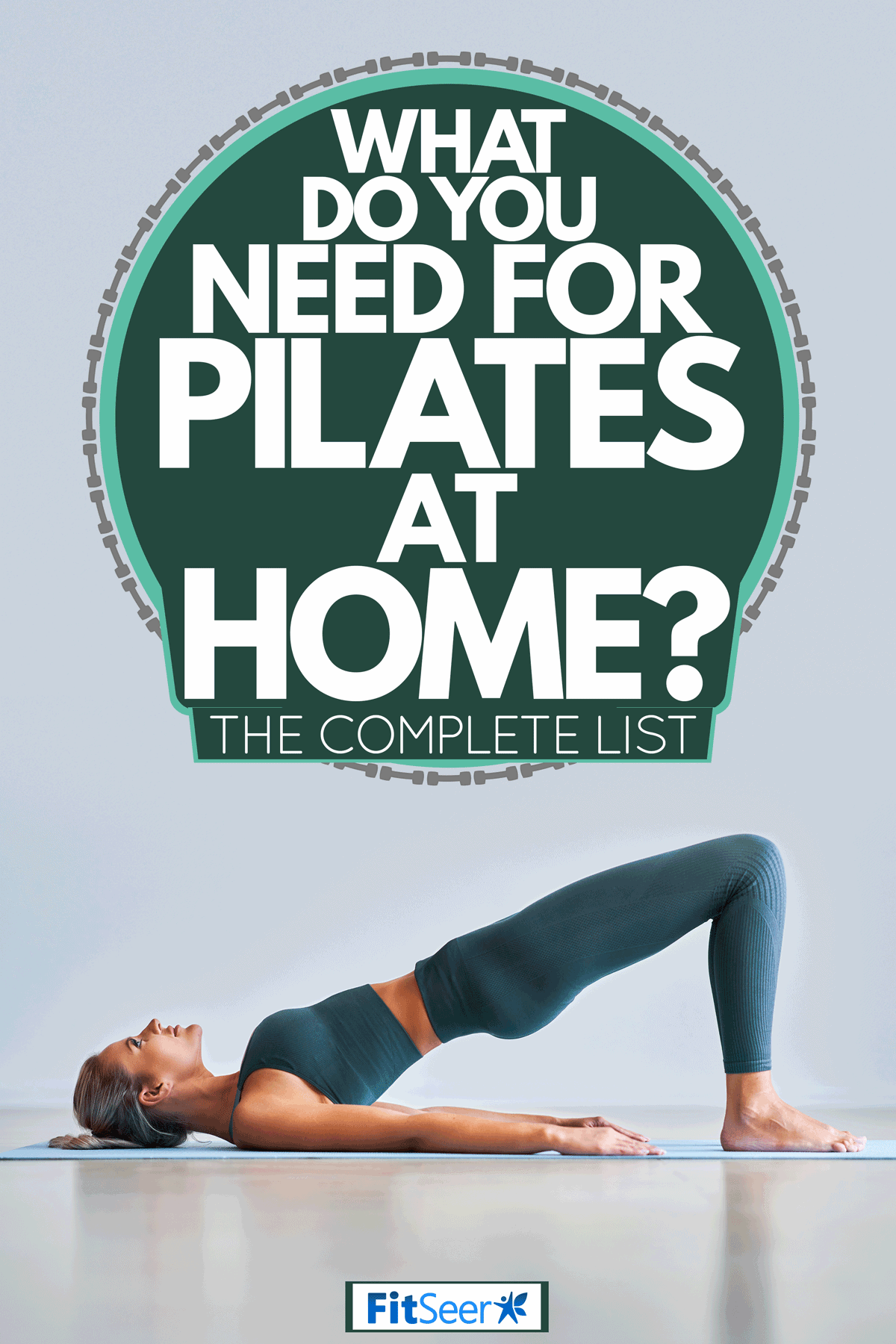 A woman doing Pilates workout, lying face up with knees bent and arms down, What Do You Need For Pilates At Home? [The Complete List]