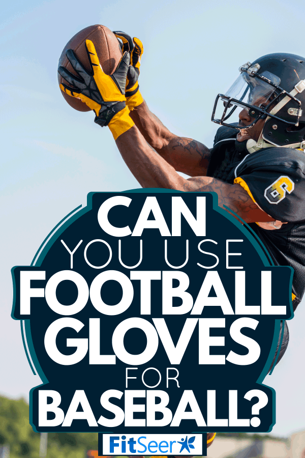 A football player catching a football thrown from a long distance, Can You Use Football Gloves For Baseball?