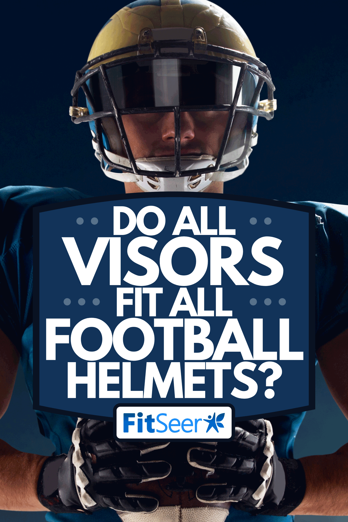 An American football player in professional sport stadium in night, Do All Visors Fit All Football Helmets?